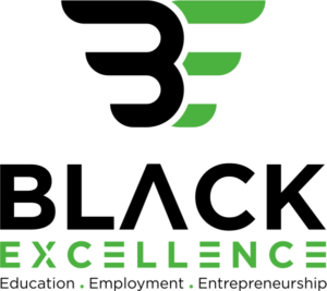 green and black logo with the words Black Excellence, Education, Employment, Entrepreneurship